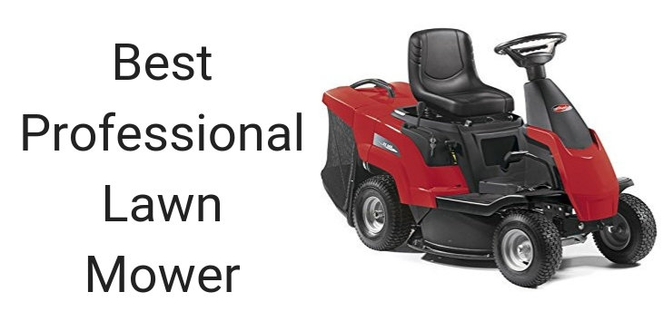 Best Professional Lawn Mower