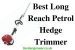 Best long reach petrol hedge trimmer UK