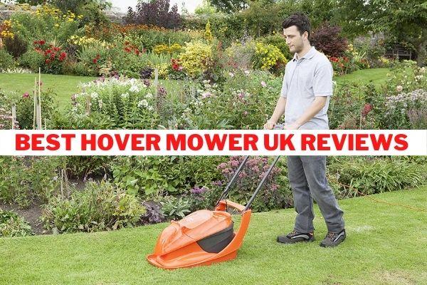 Best Hover Mower UK
