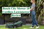 Bosch City Mower 18 Cordless Lawnmower Review