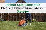 Flymo Easi Glide 300 Electric Hover Lawn Mower Review