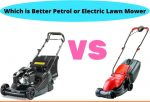 Which is Better Petrol or Electric Lawn Mower